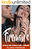 Fireman's Filthy 4th: An Older Man Younger Woman Holiday Romance (A Man Who Knows What He Wants Book 22)