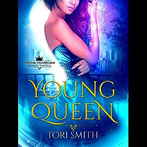 Young Queen: Royal Guardians Prequel Novella