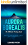 Aurora Borealis: The Ultimate Hunting Guide (English Edition)