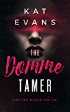 The Domme Tamer