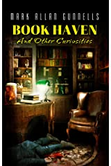 Book Haven: And Other Curiosities Kindle Edition