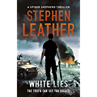 White Lies (The Spider Shepherd Thrillers Book 11)