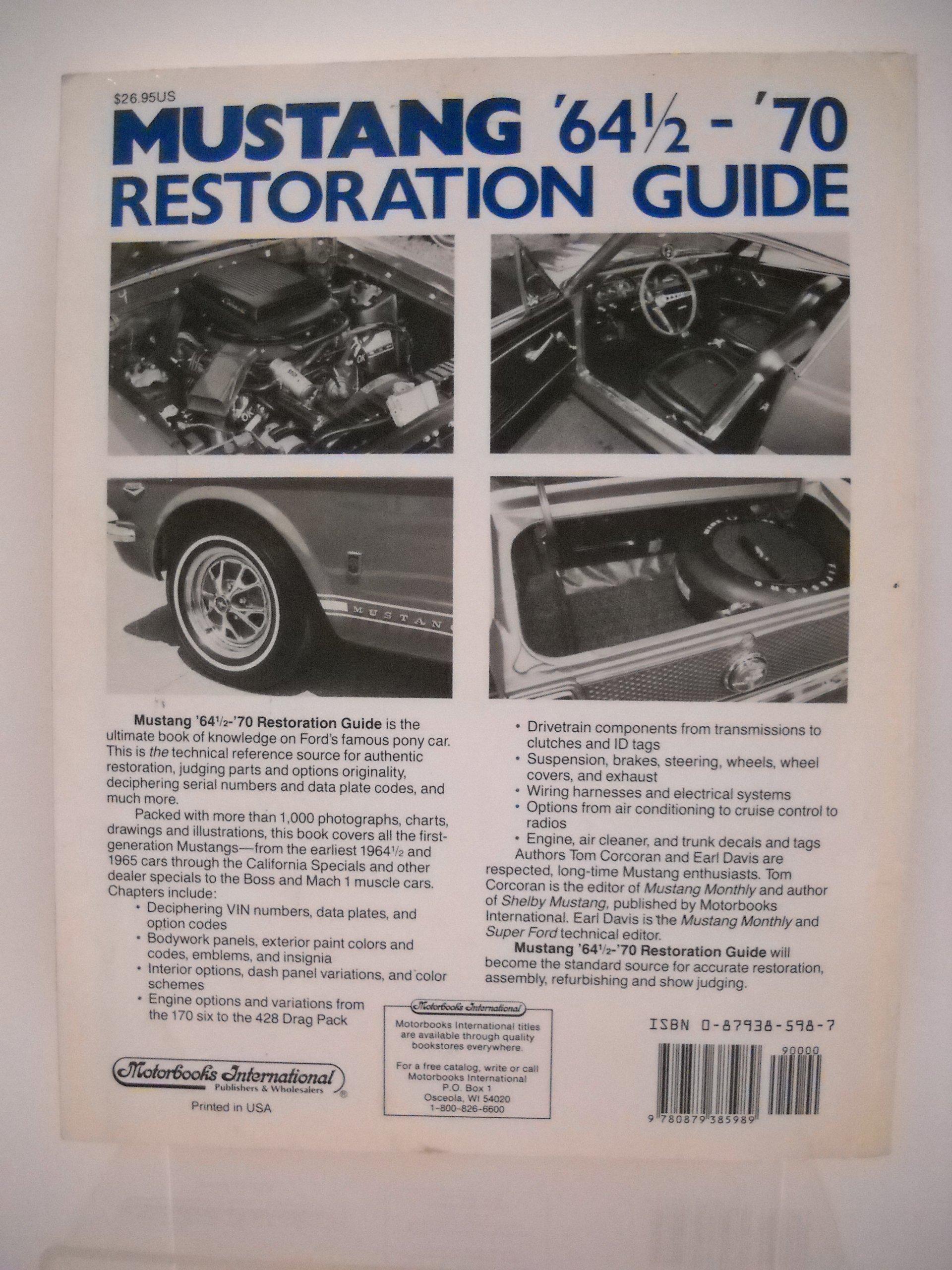 Mustang 64 12 70 restoration guide motorbooks international mustang 64 12 70 restoration guide motorbooks international authentic restoration guides tom corcoran earl davis 9780879385989 amazon books fandeluxe Image collections