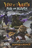 War of Ashes: Fate of Agaptus (Fate Core)