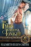 The Lyon Sleeps Tonight: The Lyon's Den