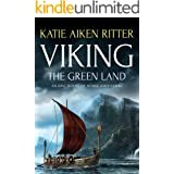VIKING: The Green Land (Norse Adventure Series Book 3)