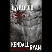 Hard to Love (English Edition)