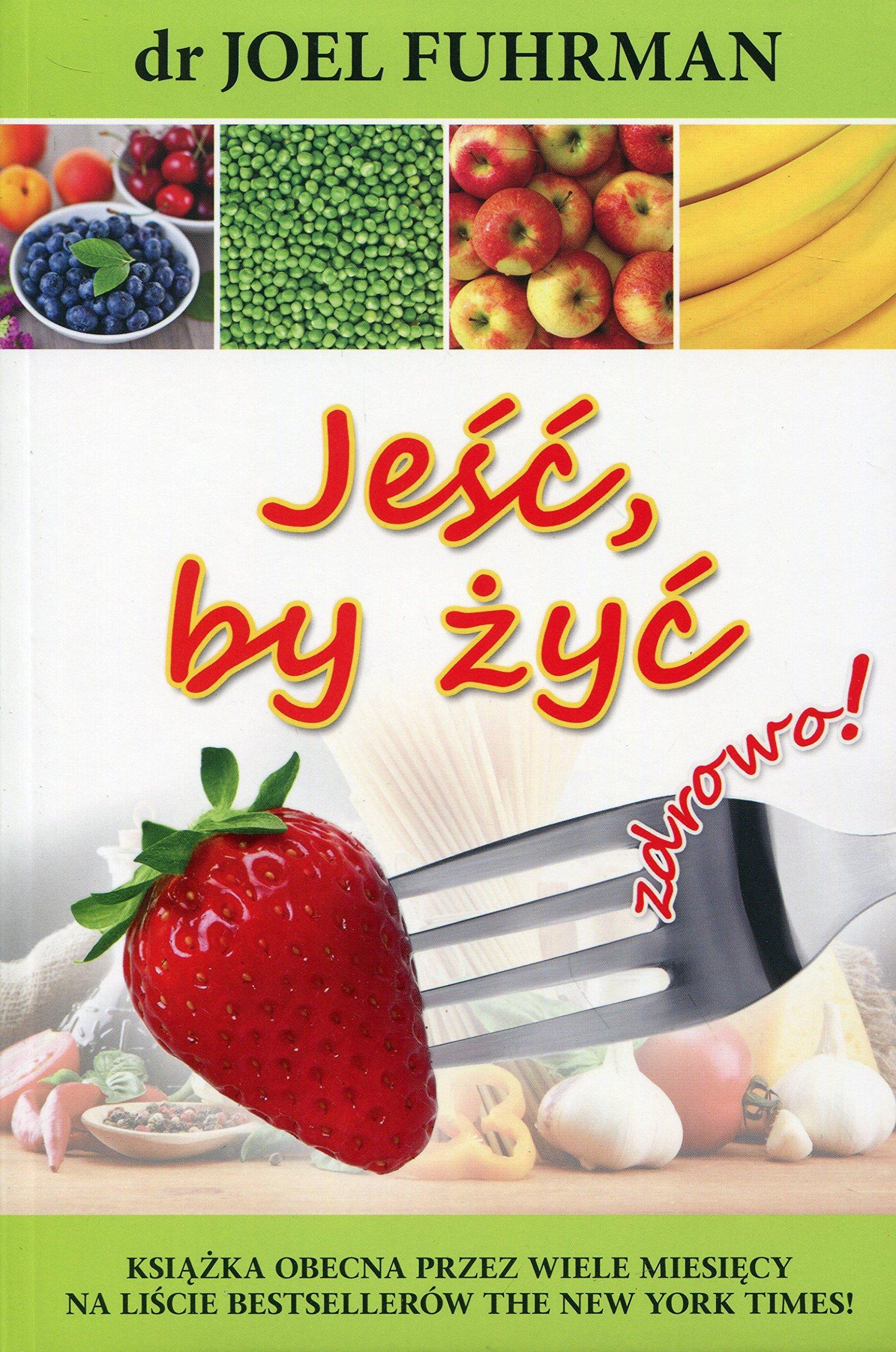 jesc-by-zyc-zdrowo