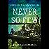 Never So Few: A Novel