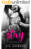 Stay: A Bleeding Stars Stand-Alone Novel