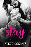 Stay: A Bleeding Stars Stand-Alone Novel (English Edition)