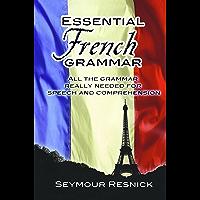 Essential French Grammar (Dover Language Guides Essential Grammar) (English Edition)