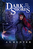 Dark Shores (Black Depths Book 3)