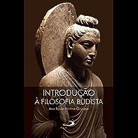 Introdução à Filosofia Budista
