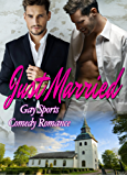 Just Married: Gay Sports Comedy Romance (English Edition)