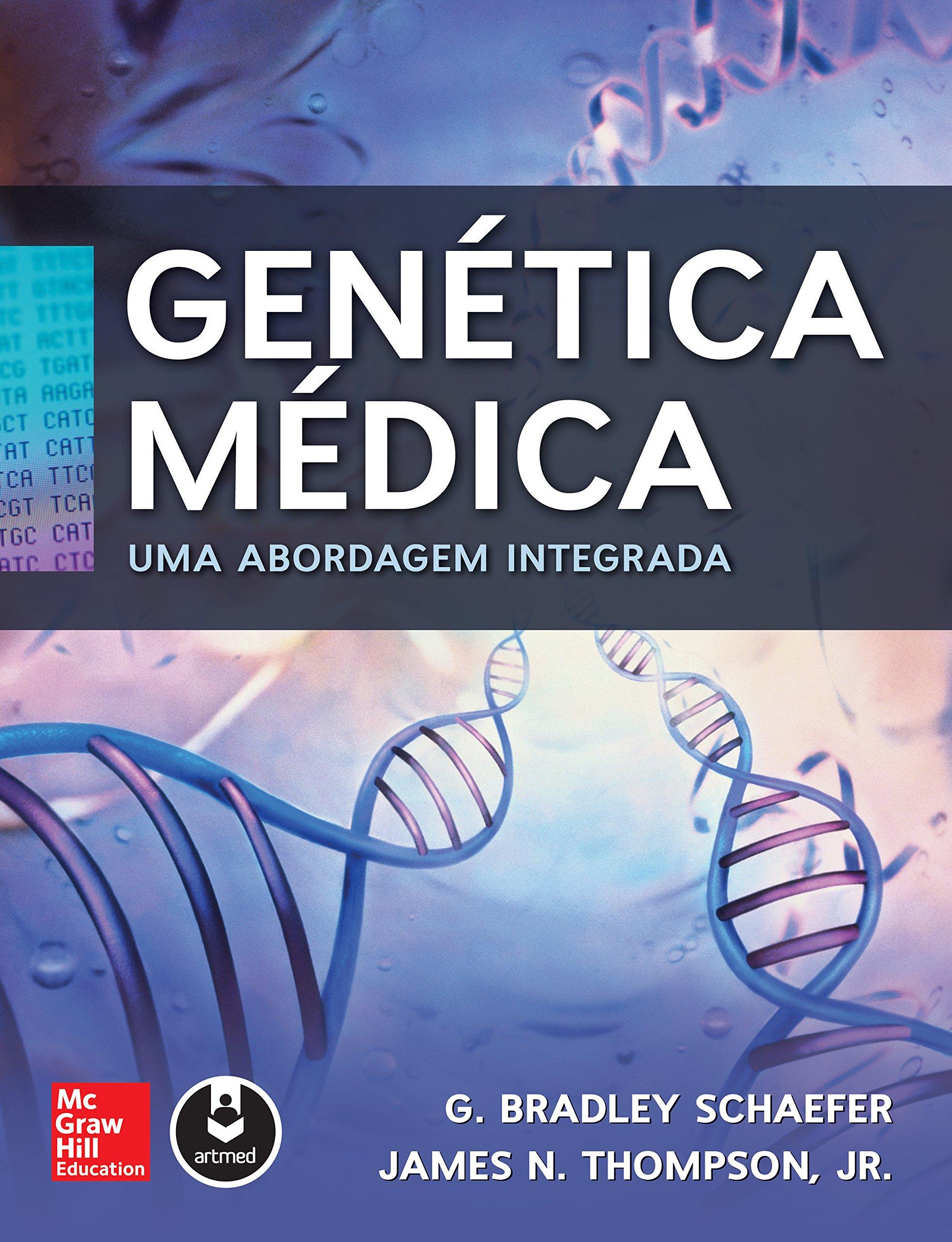 Genética Médica. Uma Abordagem Integrada Em Portuguese do ...