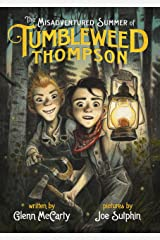 The Misadventured Summer of Tumbleweed Thompson Kindle Edition