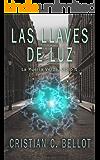 Las llaves de luz (La Puerta Verde nº 1) (Spanish Edition)