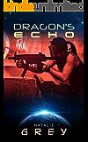 Dragon's Echo (The Dragon Corps Book 6)