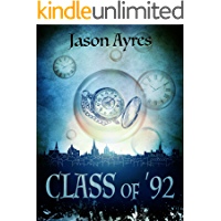 Class of '92 (The Time Bubble Book 5)