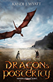 Dragon's Posterity (Dragon Courage Book 5)