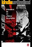 Difendersi da un attacco terroristico