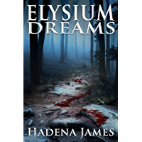 Elysium Dreams (Dreams & Reality Series Book 2)