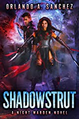 Shadowstrut-A Night Warden Novel Kindle Edition