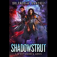 Shadowstrut-A Night Warden Novel (English Edition)