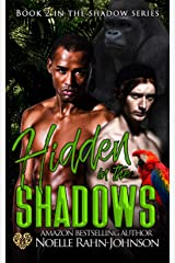 Hidden in the Shadows (The Shadows Series Book 2) Kindle Edition