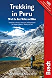 Trekking in Peru: 50 Of The Best Walks And Hikes (Bradt Travel Guides)