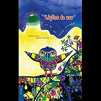 Lições de Voo: As aventuras do pássaro Fanteio (IrisArco Livro 1)