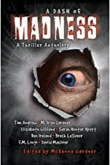 A Dash of Madness: A Thriller Anthology Kindle Edition