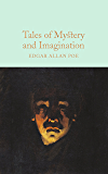 Tales of Mystery and Imagination (Macmillan Collector's Library Book 67)