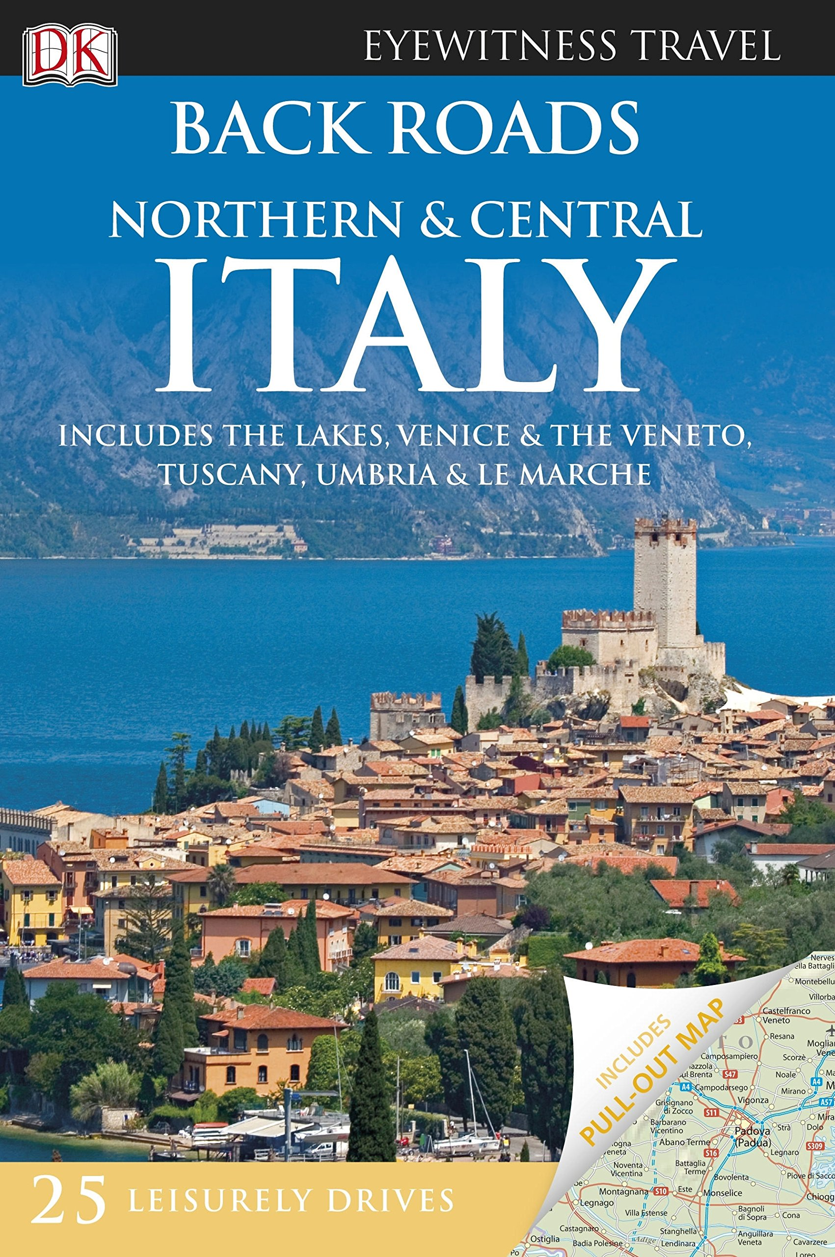 Back Roads Northern & Central Italy. (DK Eyewitness Travel Guide) pdf