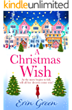 A Christmas Wish: A funny, feel-good, festive read