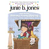Junie B. Jones #4: Junie B. Jones and Some Sneaky Peeky Spying