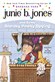 Junie B. Jones #4: Junie B. Jones and Some Sneaky Peeky Spying