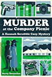 Murder at the Company Picnic (Hannah Scrabble Cozy Mysteries Book 1)