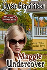 Maggie Undercover (Welcome to Council Falls) Kindle Edition