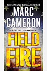 Field of Fire (A Jericho Quinn Thriller Book 7) Kindle Edition