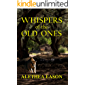Whispers of the Old Ones: Two Sisters, Two Destinies