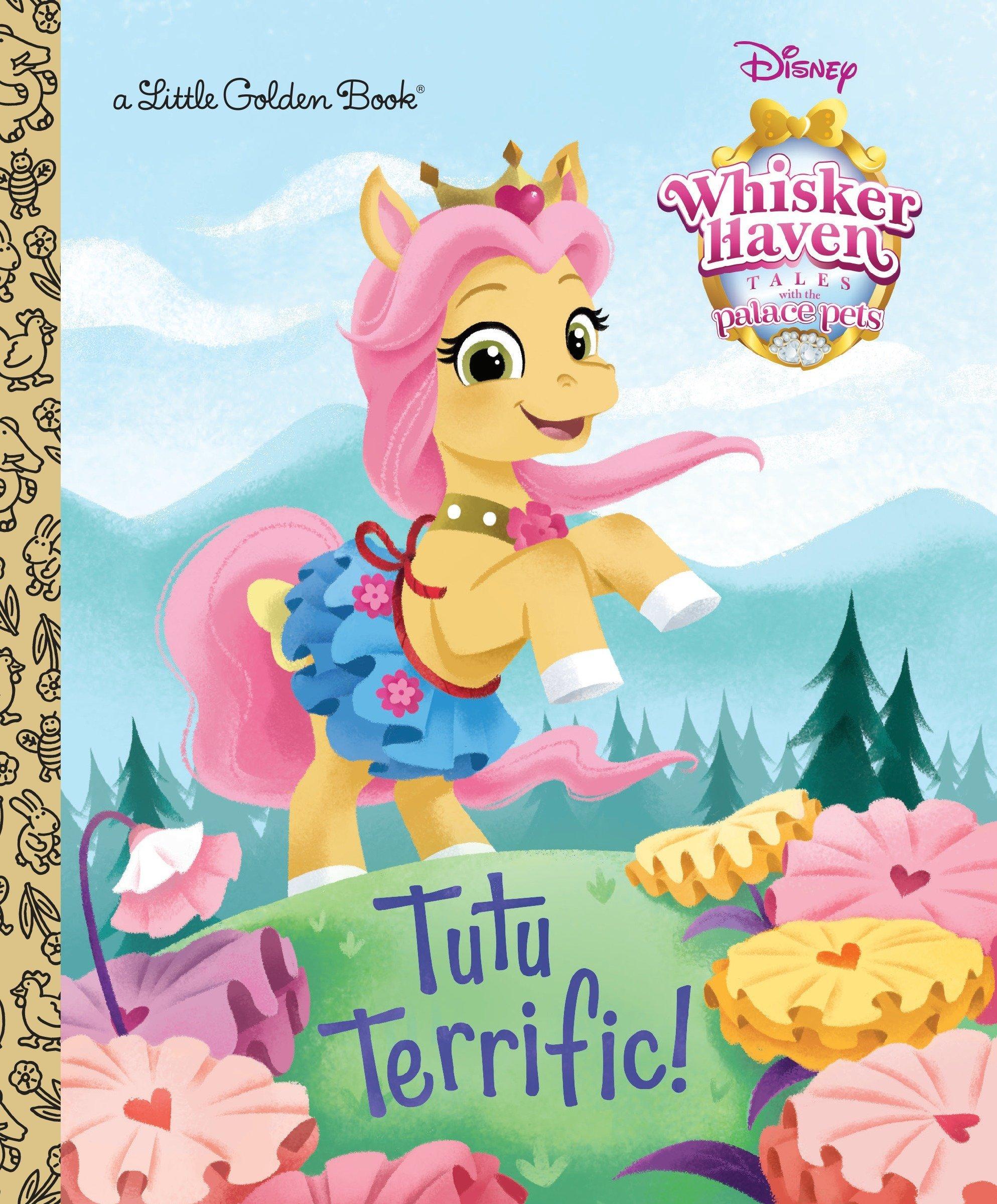Tutu Terrific! (Disney Palace Pets: Whisker Haven Tales) (Little ...