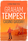 Casino Qaddafi: An Oliver Steele thriller (Casino series Book 3)