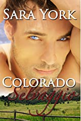 Colorado Selvaggio (Colorado Heart Italian Vol. 1) (Italian Edition) Edición Kindle