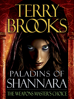 Wards of faerie the dark legacy of shannara kindle edition by paladins of shannara the weapons masters choice short story fandeluxe Choice Image