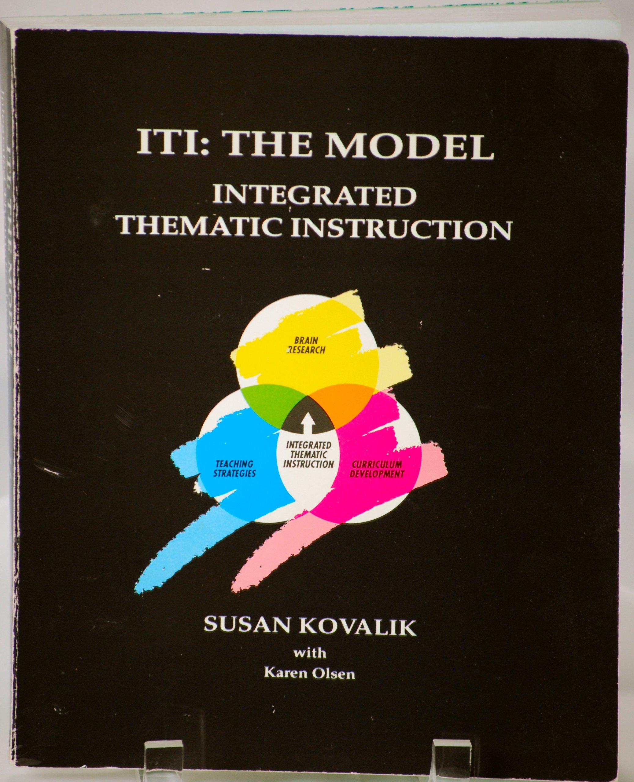 Iti The Model Integrated Thematic Instruction Susan Kovalik