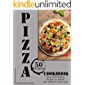Pizza Cookbook: 50 recipes-Easy and Healthy Recipes to Master The Outdoor Pizza Oven