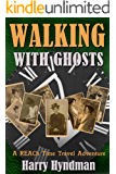 Walking With Ghosts: A REACh Time Travel Adventure (Book1)
