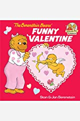 The Berenstain Bears' Funny Valentine (First Time Books(R)) Kindle Edition